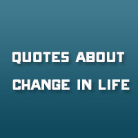 29 Harmonious Quotes About Change In Life