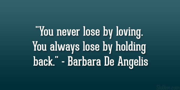 Barbara De Angelis Quote