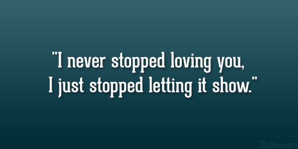 Stopped Loving You