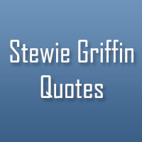31 Funny Stewie Griffin Quotes
