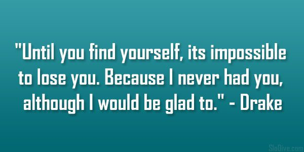 26 Inspiring Finding Yourself Quotes