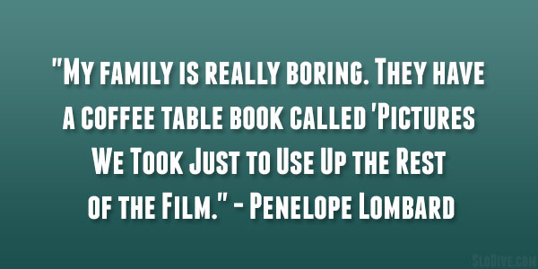 Penelope Lombard Quote