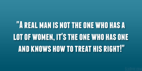 Qualities Of A Real Man Quotes 29 Wise Sayings Slodive