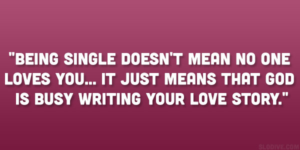24 Funny Quotes About Being Single