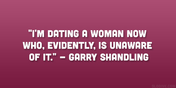 Garry Shandling Quote