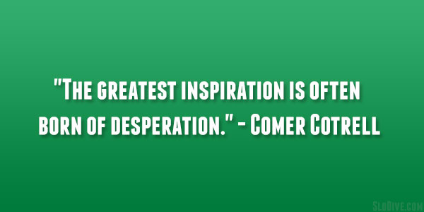 Comer Cotrell Quote