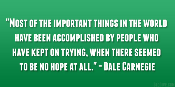 dale carnegie quote 26 Happy Monday Quotes to Start Your Week