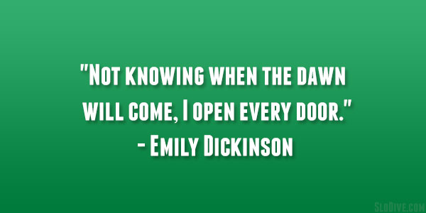 emily dickinson quote 26 Happy Monday Quotes to Start Your Week