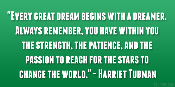 harriet tubman quote 26 Happy Monday Quotes to Start Your Week