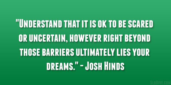 Josh Hinds Quote