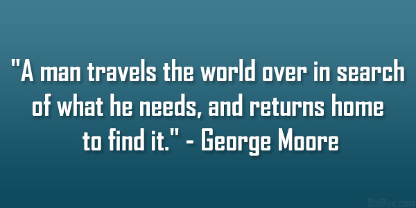 George Moore Quote