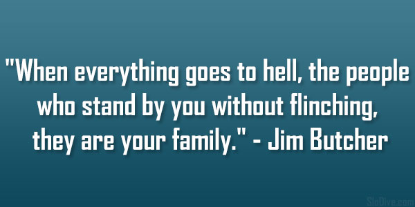 Jim Butcher Quote