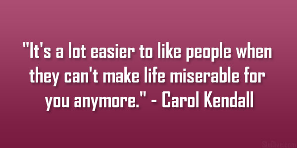 Carol Kendall Quote