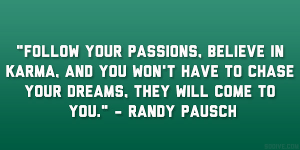 Follow Your Passions