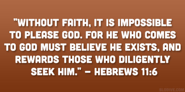 Hebrews 11:6 Quote