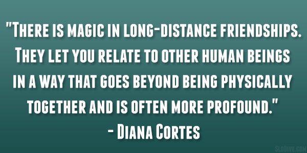 Long Distance Friendship Quotes That Are Powerful SloDive New Quotes About Long Distance Friendship