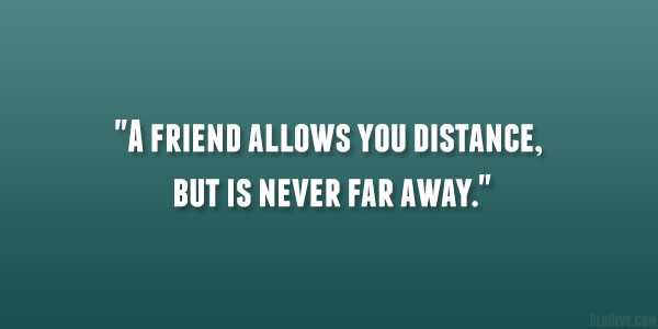 Long Distance Friendship Quotes 24 Lovely Collections Design Press