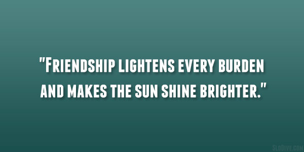 Friendship Lightens
