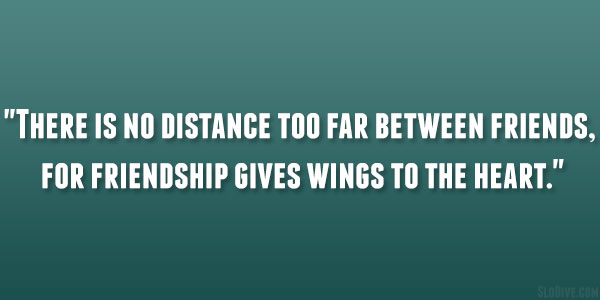 Long Distance Friendship Quotes – 24 Lovely Collections | Design Press