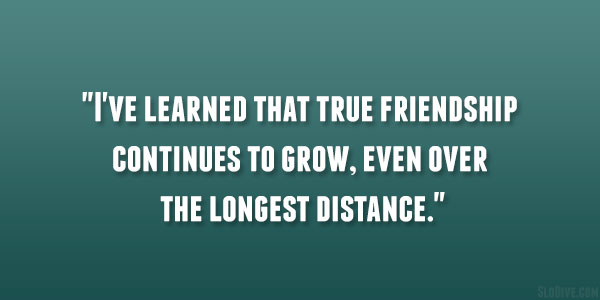 Long Distance Friendship Quotes That Are Powerful SloDive Interesting Friendship Over Quotes