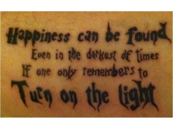 Turn On the Light Harry Potter Quote Tattoo