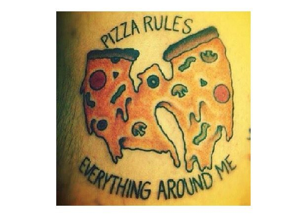 Pizza Rules Everything Around Me Tattoo
