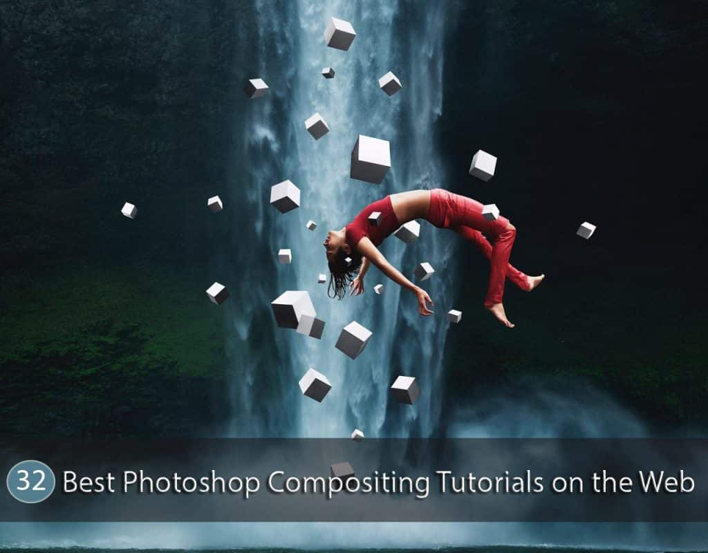 32 Best Photoshop Compositing Tutorials on the Web