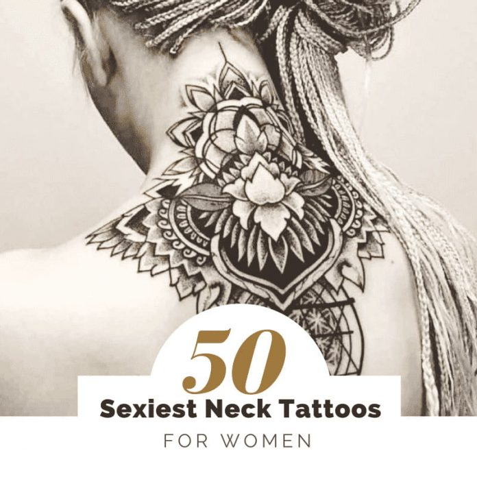 ea4185070 Neck Tattoos for Women - Sexiest Collections | Design Press