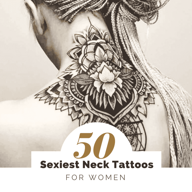 50 of the Sexiest Neck Tattoos for Women