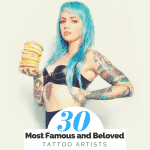 The Most Famous and Beloved Tattoo Artists in the World